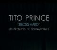 Tito Prince - J'boss hard