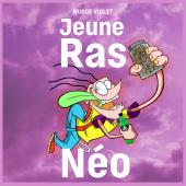 Jeune Ras - NEO
