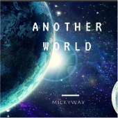 MilkyWay - Another World