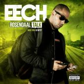 Eech - Rosendaal Talk