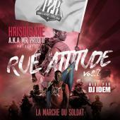 Hrisdigane aka Mr Prod II - RUE ATTITUDE VOL 2 - La Marche Du Soldat