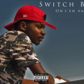 Switch B - On s'en va