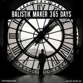 Balistik Maker - 365 DAYS (Beat tape édition 2016)