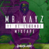 Mr Kayz - 11 de légende