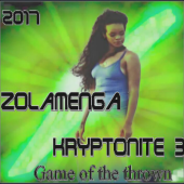ZOLAMENGA - Kryptonite 3 Game of the thrown