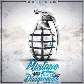 Hystri et Label Music - Mixtape 100 Pour Sang Dangereuse Vol.4