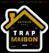DaDa Da WaW ( Devman ) - Trap Maison