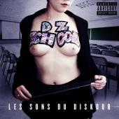 DZ SCHOOL - Dz school les sons du diskdur