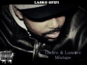 Lasko Ofifi, Malbak, Krisdaddy, Lil' Moove, Mapassa, DJ Corbett - Ombre & Lumière Mixtape