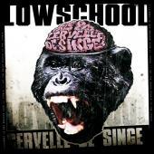 LowSchool - Cervelle De Singe