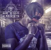 MC Diox - J'résiste