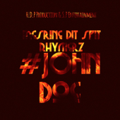 Mesrine Dit Spit Rhymerz - #JohnDoe