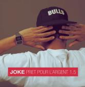 Joke - Pret pour l'argent 1.5