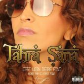 Tahra Sana - C'est loin d'etre fini