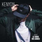Kenyon - Avant Le Choix Des Armes