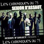 Sexion D'assaut - les chroniques du 75