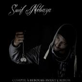 Suif Nebaza - Compte a rebours