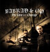 Babrad & O.P - Du Coeur à L 'ouvrage