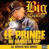 Big Karnage - Au Dessus Des Rimes