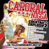 Caporal Nigga - Cocktail Explosif #2