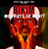BIKIM - Mon pays se meurt