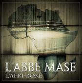 L'ABBE MASE - L'AFRI-BOXE