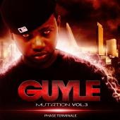guyle - mutation vol 3 (phase terminale)