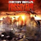 Fossoyeur - Cemetery mixtape