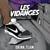 Drink Team - Les Vidanges