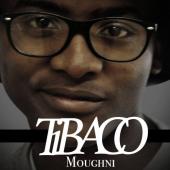 Tibaco - Moughni