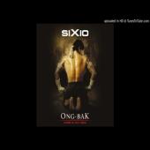 SIXIO - Ong bak