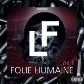 L.F - Folie Humaine vol.1