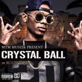 Buzzy Hood - Crystal Ball