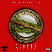 twenty railleur - Seuper  Mixtape