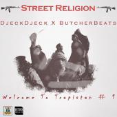 Butcher Beats & DjeckDjeck - Street Religion - Welcome To Trapistan #1 (BEAT TAPE)
