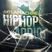 Aki La Machine - Hip-Hop Addict