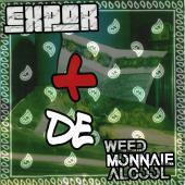 + de Weed Monnaie Alcool