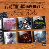 Scatta R.Pee - 25/8 The Mixtape Best Of Scatta R.Pee