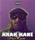 KRAK KANE - Paye le prix