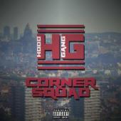 Hood Gang - Cornersquad