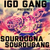 IGD GANG - SOUROUGNA