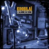 Koobilaï - L'ALCHIMIE DU VERBE