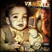 Vandale - VANDALE YER TEMPS QUE SA PAYE (2015-2016)