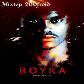 Said Boyka - Mixtep 200 Froid