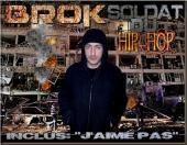 BROK LA KALLASH - SOLDAT DU HIP-HOP