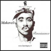 2Pac - 2Pac Legacy - Makaveli Renaissance