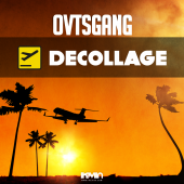 OVTS Gang - Decollage